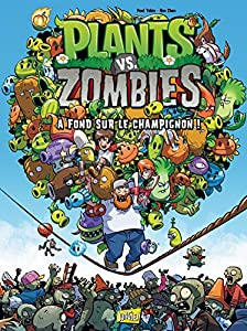 """Afficher """"Plants vs Zombies n° 5 A fond sur le champignon ! Plants vs Zombies, 5"""""""