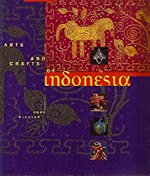 Arts and Crafts of Indonesia