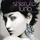 Songtexte von Sheryfa Luna - Si tu me vois