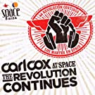 Carl Cox At Space - The Revolution Continues