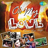 #6: Oh My Love - Classic Love Songs
