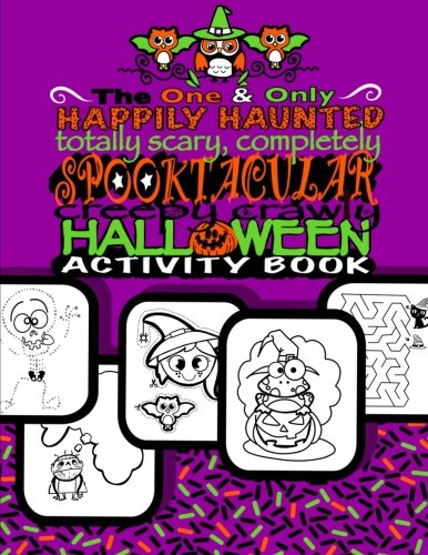 Spooktacular Creepy Crawly Halloween Activity Book (Halloween Gifts For Kids): Halloween Activty Book For Children;Halloween Doodle Book With Prompts, ... & Connect The Dots; Halloween Coloring - Crawly Creepy Halloween