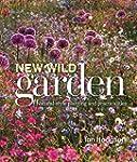 New Wild Garden: Natural-style Planti...