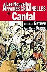 Cantal Nouvelles Affaires Criminelles