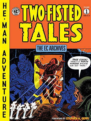 The EC Archives: Two-Fisted Tales Volume 1 (English Edition)