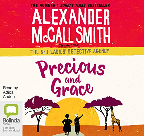 Precious and Grace (No. 1 Ladies' Detective Agency (17))