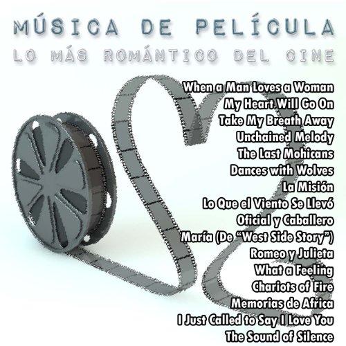 Música de Película: Lo Más Romántico del Cine de Varios ...