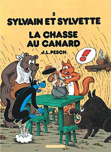 Sylvain et Sylvette, tome 2 : La chasse au canard