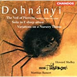Dohnányi: Suite, Op.19/Nursery Variations/Veil of Pierrette