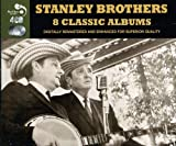 Eight Classic Albums Stanley Brothers (4 CD)