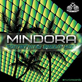 Mindora-Something About You