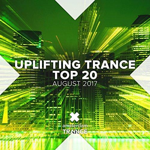 Uplifting Trance Top Twenty: August 2017