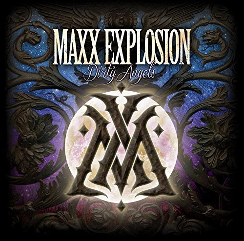 Dirty Angels by Maxx Explosion (2015-08-03)