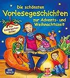 Die schönsten Vorlesegeschichten zur Advents- und Weihnachtszeit für Kindergartenkinder