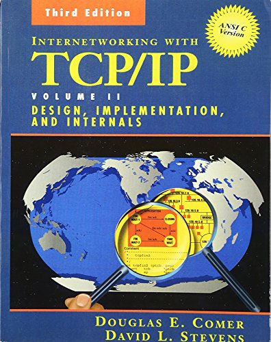 Internetworking with TCP/IP, Vol. 2: Design, Implementation, and Internals, ANSI C Version