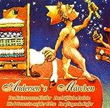 Andersen'S Märchen: Des Kaisers neue Kleider / Das hässliche Entlein / Die Prinzessin auf der Erbse / Der fliegende Koffer