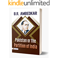 Pakistan Or The Partition Of India 🇮🇳: Babasaheb Bhimrao Ambedkar's this book examines all the facets of the Pakistan…