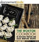 The Wonton Coobkook: 50 Delicious Won...