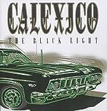Songtexte von Calexico - The Black Light