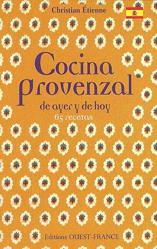 Cocina provenzal : De ayer y de hoy