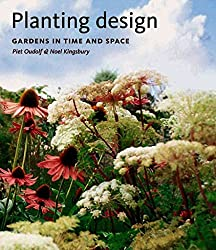[(Planting Design : Gardens in Time and Space)] [By (author) Piet Oudolf ] published on (October, 2005)