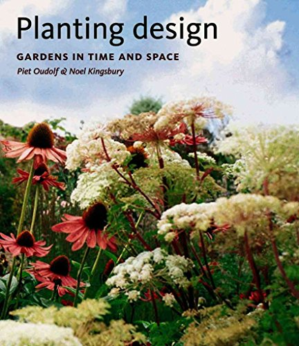 Planting Design ([(Planting Design : Gardens in Time and Space)] [By (author) Piet Oudolf ] published on (October, 2005))