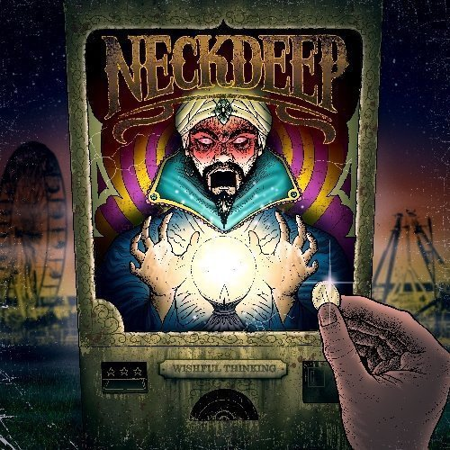 Wishful Thinking by Neck Deep