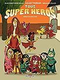 Tous super-héros (Jeunesse) (French Edition)