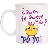 MardeTé Taza ¿Quién te Quiere más? Po Yo. Divertida Taza con la Frase del Pollo Famosa. Taza de Amor para Enamorados. Regalo