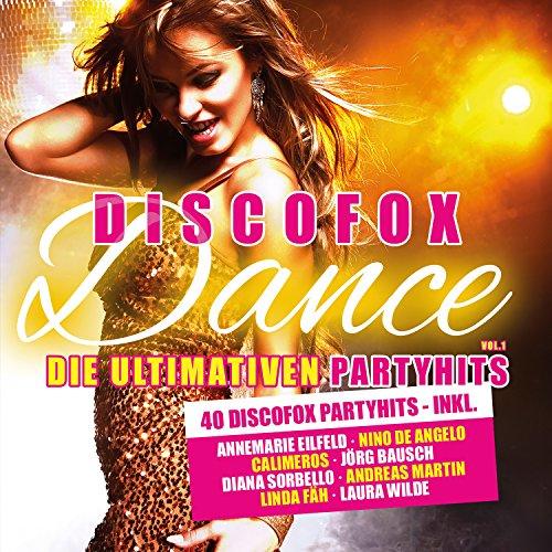 Discofox Dance, Vol. 1 - Die U...