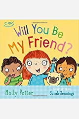Will You be My Friend? Hardcover