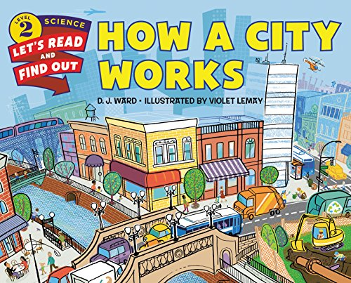 How a City Works (Let's-Read-and-Find-Out Science 2) (English Edition)