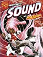 Adventures in Sound with Max Axiom, Super Scientist (Graphic Library: Graphic Science)