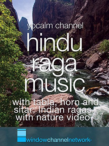 Hindu Raga Music with tabla, horn and sitar: Indian ragas with nature video [OV]