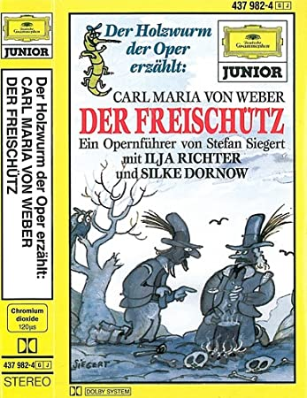 Freischutz Musikkassette Der Holzwurm Der Oper Carl Maria Von