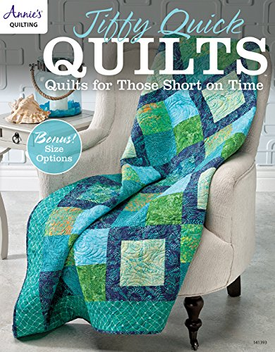 Jiffy Quick Quilts: Quilts for Those Short on Time (Annie's Quilting) por Annie's