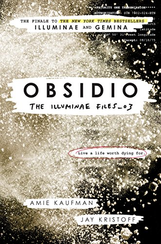 Obsidio (The Illuminae Files) di [Kaufman, Amie, Kristoff, Jay]