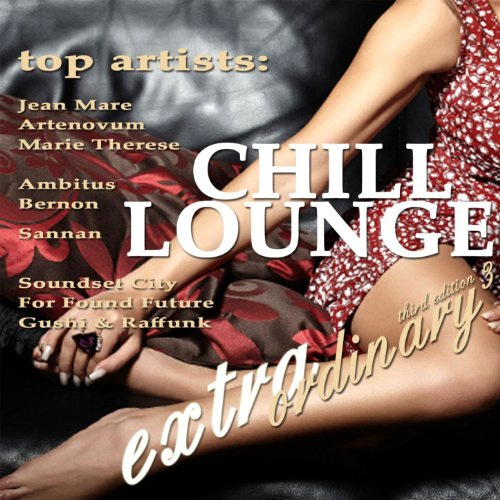 Extraordinary Chill Lounge Vol...
