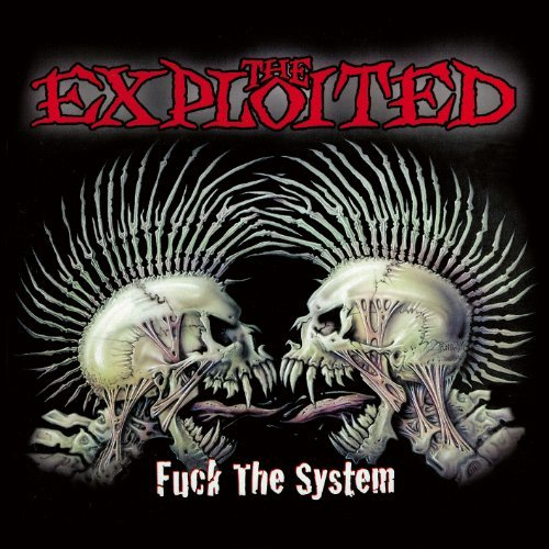Fuck the System by The Exploited (2014-03-18)