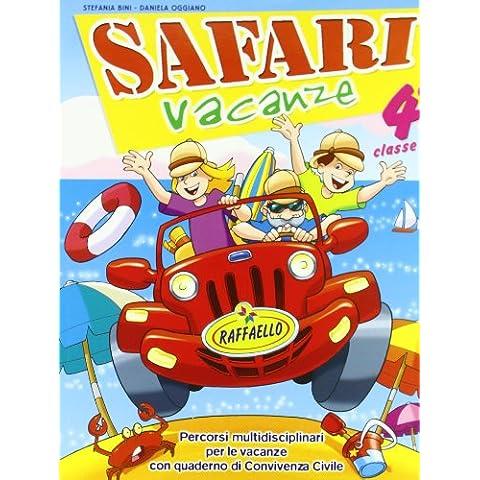 Safari vacanze. Per la Scuola elementare: 4