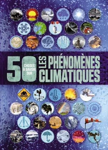 "<a href=""/node/190275"">Les phénomènes climatiques</a>"
