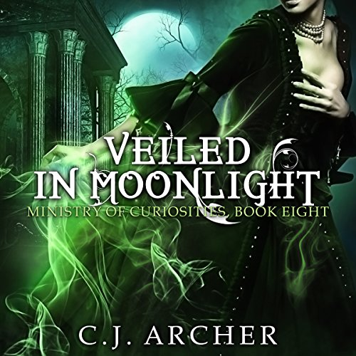 Veiled in Moonlight: The Ministry of Curiosities, Book 8