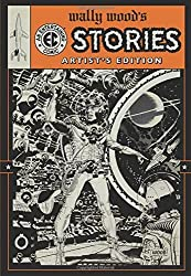Wally Wood's Ec Stories: Artist's Edition by Wally Wood (2012-06-30)