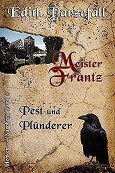 meister-frantz-pest-und-plnderer-henker-von-nrnberg-5