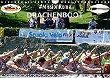 Drachenboot - MissionRome (Wandkalender 2019 DIN A4 quer): Faszination Drachenboot - bei der Europameisterschaft in Rom war das Deutsche Team wieder ... (Monatskalender, 14 Seiten ) (CALVENDO Sport)