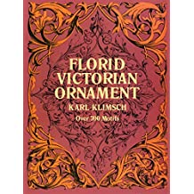 Florid Victorian Ornament (Dover Pictorial Archives)