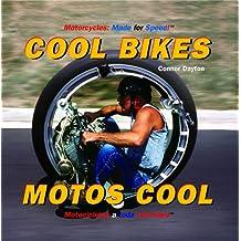 Cool Bikes/ Motos cool (Motorcycles: Made for Speed / Motocicletas a Toda Velocidad)