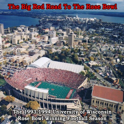 The Big Red Road to the Rose Bowl  Audiolibri