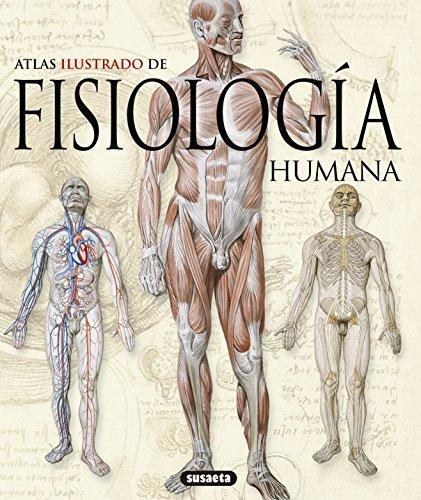 Fisiologia Humana (Atlas Ilustrado) por Susaeta Ediciones S A