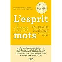 L'Esprit des mots – Dictionnaire subjectif, parce que les mots ont un sens singulier pour chacun de nous